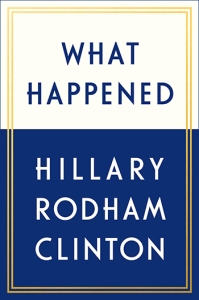 what happened hillary clinton